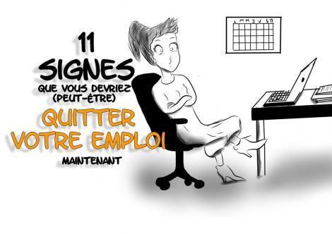 11 signes que vous devriez (peut-être) quitter votre emploi maintenant