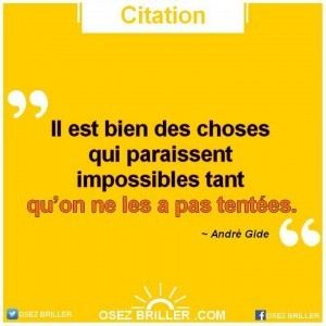 citation impossible, Citation croire en soi, proverbe confiance en soi, citation motivante, citation motivation, citation positive, pensée positive, proverbe motivant, pensée croire en soi