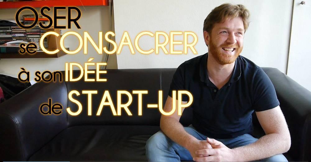 Il a os se consacrer son id e de startup et l cher le for Idee de start up