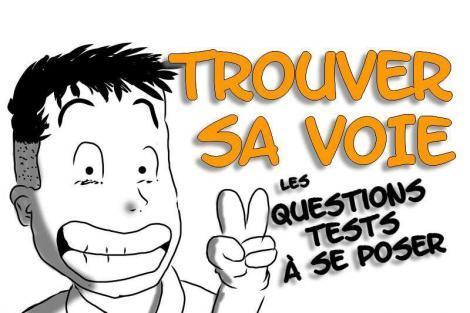 Comment TROUVER SA VOIE PROFESSIONNELLE? 7 questions tests à se poser