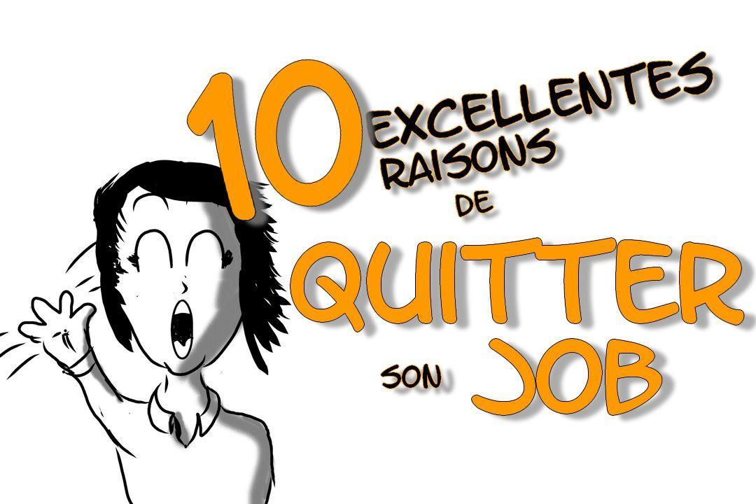 10 excellentes raisons de quitter son travail