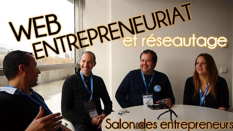Web entrepreneuriat et réseautage : Morgane Février, Rémy Bigot, Cédric Debacq