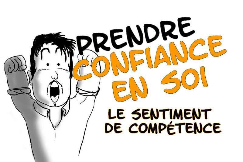 Prendre confiance en soi par le sentiment de compétence 630208e9544
