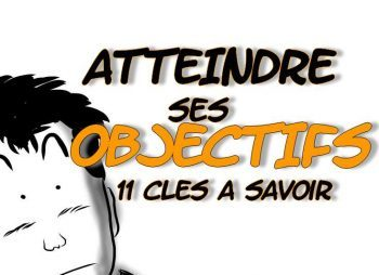 comment atteindre ses objectifs, atteindre ses objectifs, réaliser ses objectifs, se fixer des objectifs, citation atteindre ses objectifs, citation objectifs