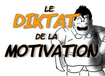 Entre manque de motivation et DIKTAT de la MOTIVATION, manque de motivation, accroître sa motivation, développer sa motivation, comment se motiver, devenir motivé, motivation au travail, vidéos de motivation, motivation david laroche