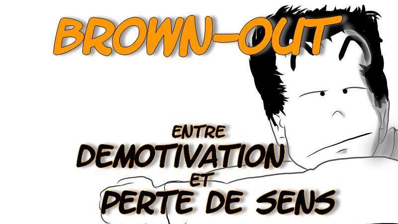 BROWN OUT : entre DÉMOTIVATION au travail et perte de SENS