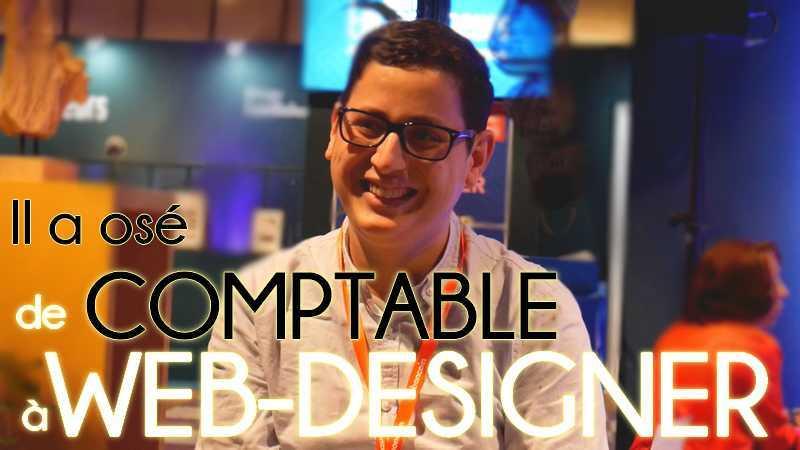 Il a osé… quitter son job de COMPTABLE pour devenir WEB-DESIGNER