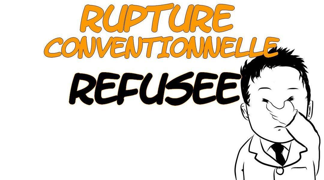 Rupture conventionnelle refusée : que faire ? Quel(s) recours ?