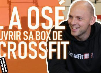 ouvrir une box de crossfit, crossfitonezone, ouvrir une salle de sport, ouvrir une salle de crossfit, lancer sa boîte de crossfit